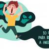 Como reduzir a ansiedade em 10 passos